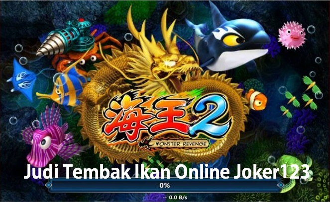 Judi Tembak Ikan Online Joker123 Resmi