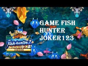 Game Fish Hunter Joker123