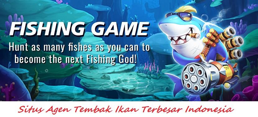 Situs Agen Tembak Ikan Terbesar Indonesia